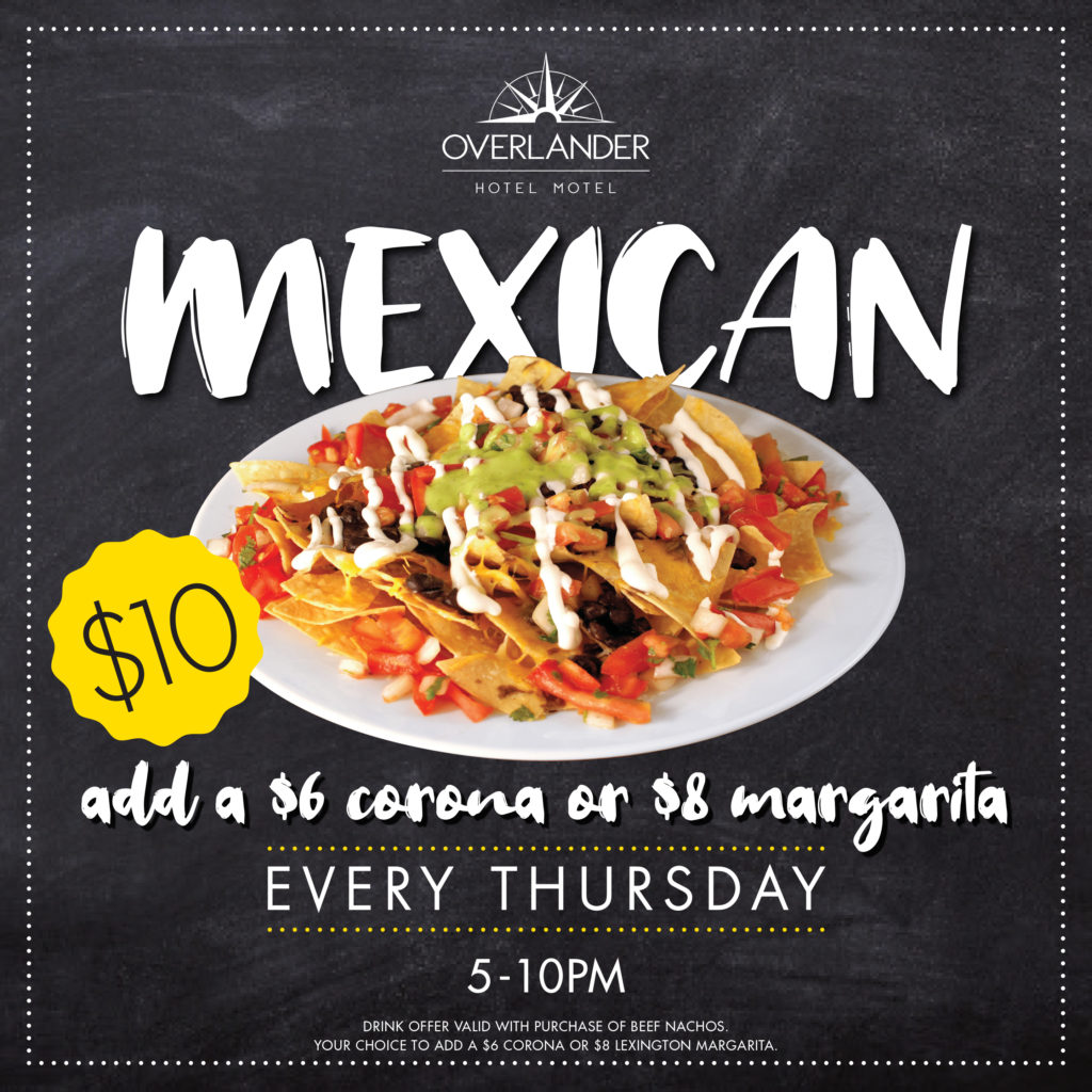 Mexican and drink - Thursdays at The Overlander